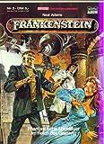 GESPENSTERGESCHICHTEN präsentiert: Bd. 3, FRANKENSTEIN - Phantastische Abenteuer des Grauens (Horror-Comicalbum)