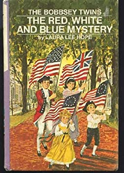 Bobbsey Twins 00: Red, White, and Blue Mystery (Bobbsey Twins) - Book #64 of the Original Bobbsey Twins