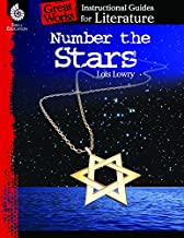 Number the Stars: An Instructional Guide for Literature - Novel Study Guide for Elementary School Literature with Close Reading and Writing Activities (Great Works Classroom Resource)
