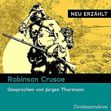 Robinson Crusoe – neu erzählt (Gesprochen von Jürgen Thormann)