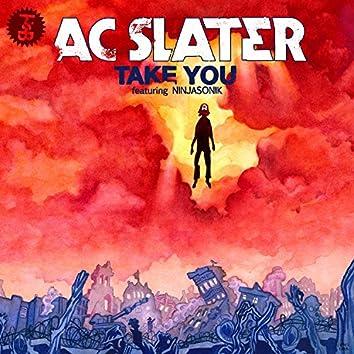 Take You (feat. Ninjasonik)