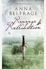 Revenge and Retribution (The Graham Saga Book 6) Kindle Edition