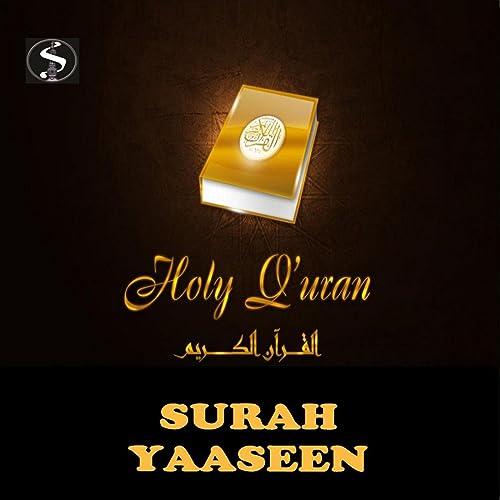 Surah Yaseen (feat  Sheikh Mishary Rashid Alafasy) by Simtech