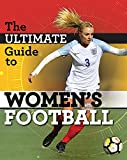The Ultimate Guide to Women's Football - Yvonne Thorpe
