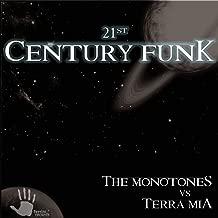 21St Century Funk (Bad Off With Me Terra Mia Remix)