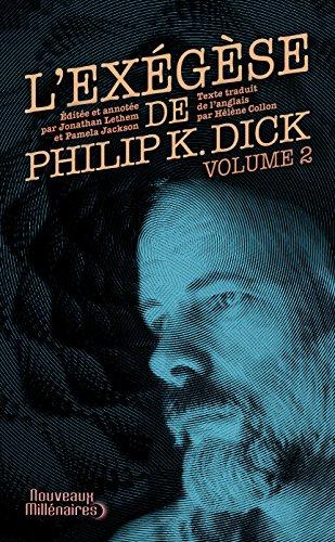 L'Exégèse de Philip K. Dick