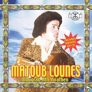 Matoub Lounès, Mougrad Ath Yirathen