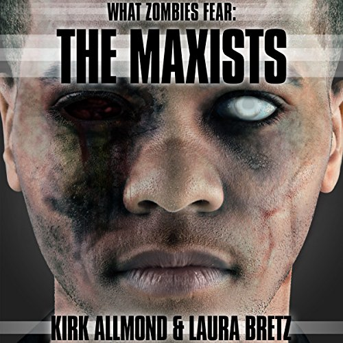 What Zombies Fear 2: The Maxists audiobook cover art