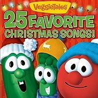 25 Favorite Christmas Songs! by VeggieTales (2009-10-06)