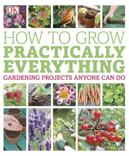 Image of How to Grow Practically Everything
