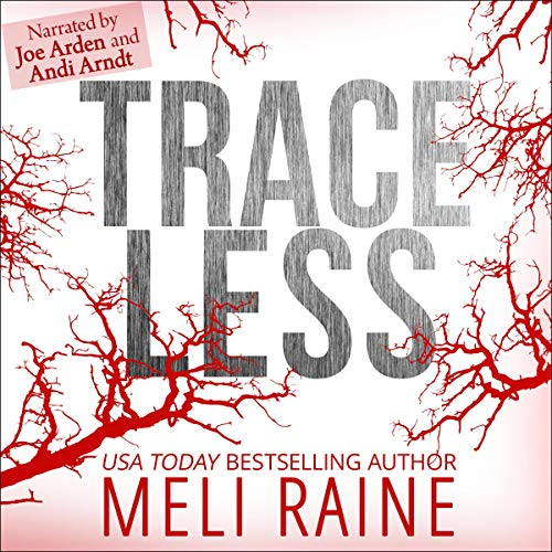 Traceless Audiobook By Meli Raine cover art