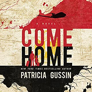 Come Home                   By:                                                                                                                                 Patricia Gussin                               Narrated by:                                                                                                                                 Basil Sands                      Length: 11 hrs and 50 mins     6 ratings     Overall 4.3