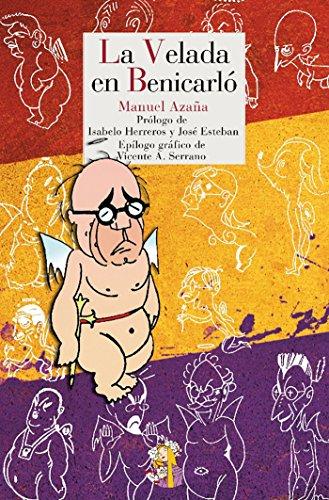 La Velada en Benicarló: Diario de la guerra de España (Literatura Reino de Cordelia nº 2)