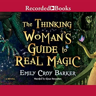 The Thinking Woman's Guide to Real Magic audiobook cover art