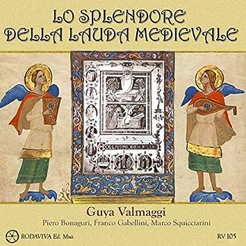 Lo splendore della lauda medievale (feat. Piero Bonaguri, Franco Gabellini, Marco Squicciarini)