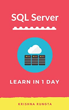 SQL Server: Learn SQL Server in 1 Day