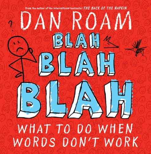 Blah Blah Blah: What To Do When Words Don't Work (English Edition)