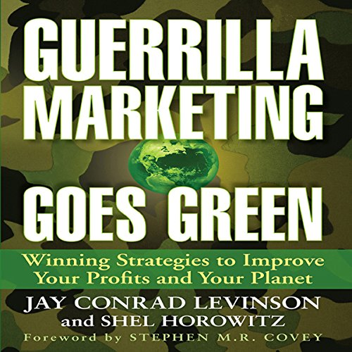 Guerrilla Marketing Goes Green audiobook cover art
