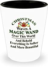 Christmas waves a magic wand over this world, and behold, everything is softer and more beautiful 11oz Best Shot Glass – Christmas Inspirational/World