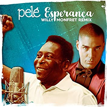 Esperança (Willy Monfret Remix)