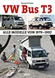 VW Bus T3: Alle Modelle 1979?1992 - Richard Copping