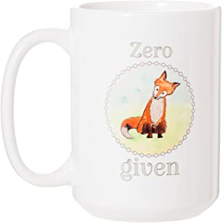 Zero Fox Given - 15 oz Large Funny Mug