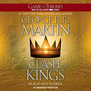 A Clash of Kings     A Song of Ice and Fire, Book 2              By:                                                                                                                                 George R. R. Martin                               Narrated by:                                                                                                                                 Roy Dotrice                      Length: 37 hrs and 12 mins     65,540 ratings     Overall 4.8