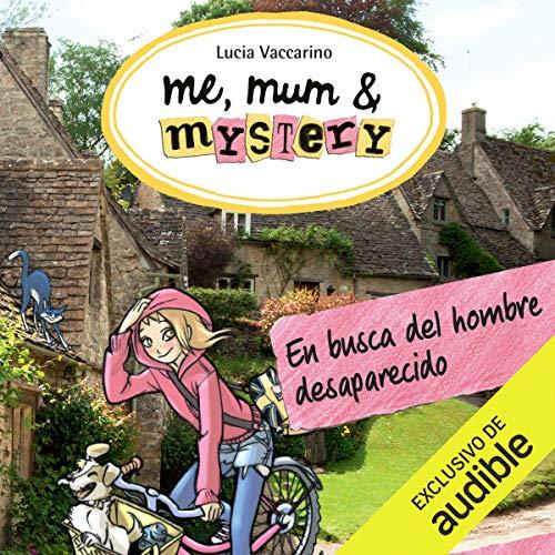 En Busca Del Hombre Desaparecido (Narración en Castellano) [In Search of the Missing Man] audiobook cover art