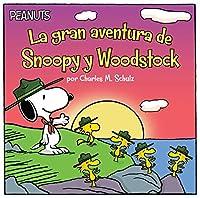 La gran aventura de Snoopy y Woodstock (Snoopy and Woodstock's Great Adventure) (Peanuts)