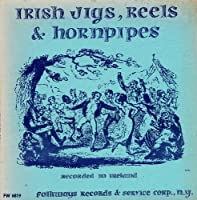 Irish Jigs Reels & Hornpipes