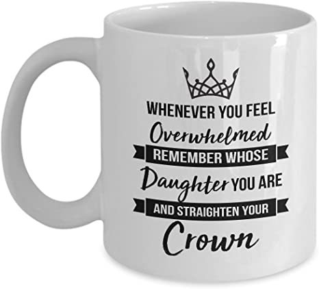 Remember.. Whose Mother You Are And Straighten Your Crown Gift For Mother
