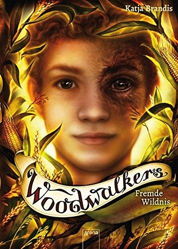 Woodwalkers (4). Fremde Wildnis