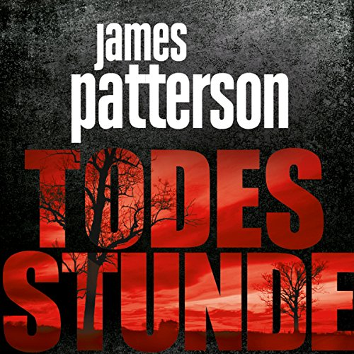 Todesstunde Audiobook By James Patterson cover art