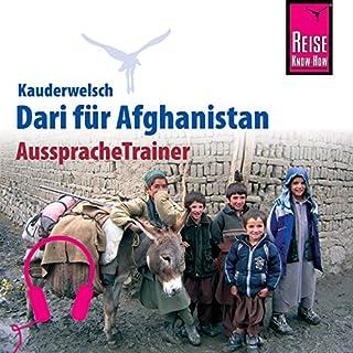 Dari für Afghanistan     Reise Know-How Kauderwelsch AusspracheTrainer              Autor:                                                                                                                                 Florian Broschk                               Sprecher:                                                                                                                                 Abdul Hasib Hakim,                                                                                        Kerstin Belz                      Spieldauer: 1 Std. und 3 Min.     1 Bewertung     Gesamt 5,0