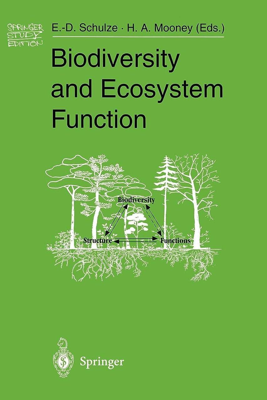 威信たぶん反対Biodiversity and Ecosystem Function (Springer Study Edition)