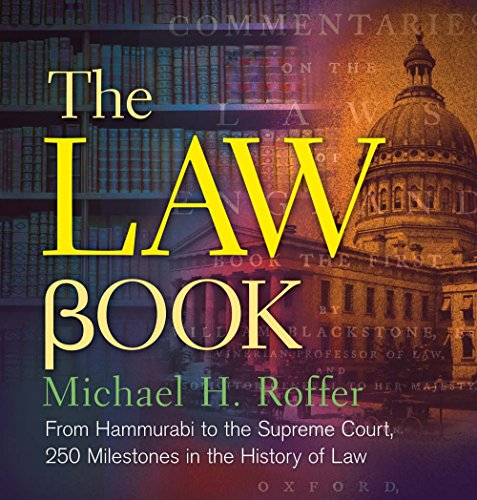 W85 Book] Free Download The Law Book: From Hammurabi to the