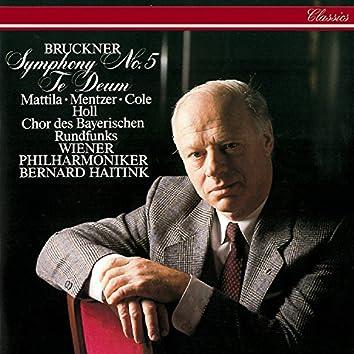 Bruckner: Symphony No. 5; Te Deum