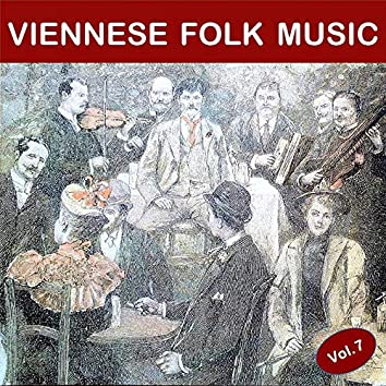 Viennese Folk Music, Vol. 7