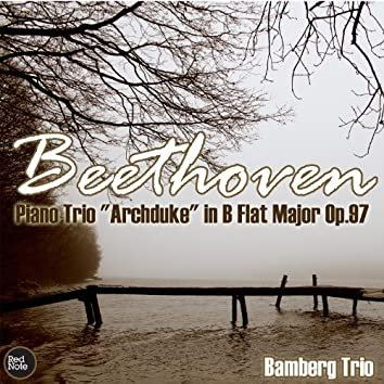 """Beethoven: Piano Trio """"Archduke"""" in B Flat Major Op.97"""
