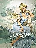 Songes intégrale