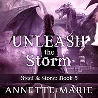 Unleash the Storm     Steel & Stone Series, Book 5              By:                                                                                                                                 Annette Marie                               Narrated by:                                                                                                                                 Jorjeana Marie                      Length: 14 hrs and 49 mins     293 ratings     Overall 4.7