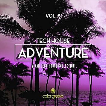 Tech House Adventure, Vol. 5 (Miami Tech House Collection)