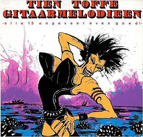 Tien Toffe Gitaarmelodieen (Alle 13 Ongeveer Even Goed)