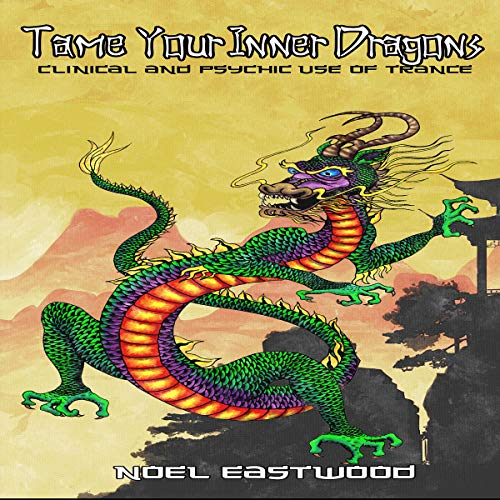 Self Hypnosis Tame Your Inner Dragons audiobook cover art