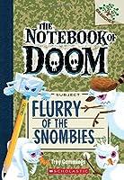 Flurry of the Snombies (Notebook of Doom)