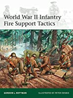 World War II Infantry Fire Support Tactics (Elite)