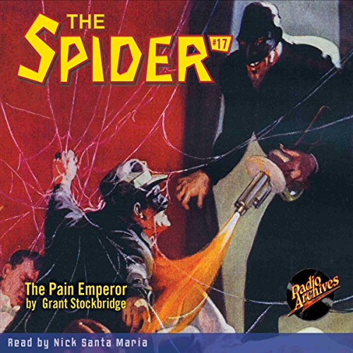 Spider #17 February 1935 Audiobook By Grant Stockbridge,                                                                                        RadioArchives.com cover art