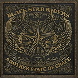 Black Star Riders New Album - Another State of Grace