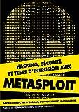 Hacking, sécurité et tests d'intrusion avec Metasploit - Format Kindle - 26,99 €