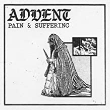advent pain and suffering